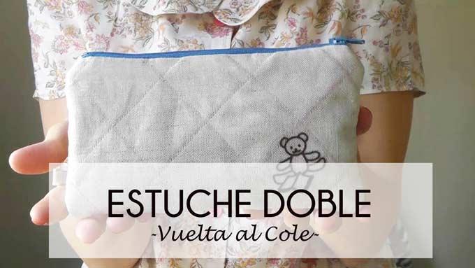 TUTORIAL ESTUCHE Doble Vuelta al cole (Patrón)